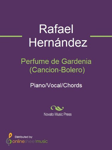 Perfume de Gardenia (Cancion-Bolero) (English Edition)