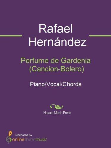 Perfume de Gardenia (Cancion-Bolero) (English Edition)