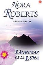 Lagrimas de la luna/ Tears of the Moon (Trilogia irlandesa/ Irish Trilogy) (Spanish Edition)