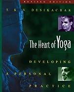 The Heart of Yoga de T. K. V. DESIKACHAR