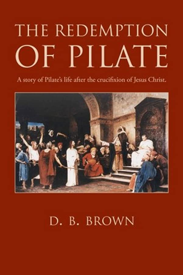 The Redemption of Pilate