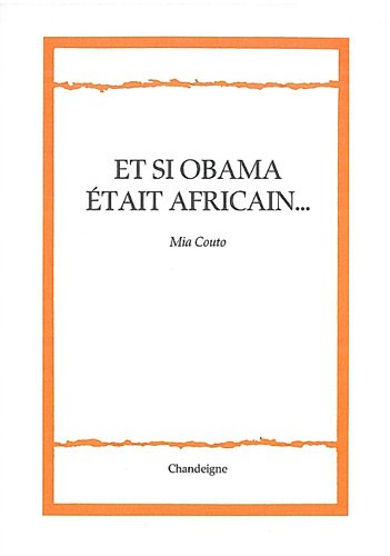 Et si Obama était africain...