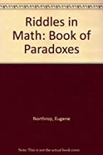Riddles in Math: Book of Paradoxes