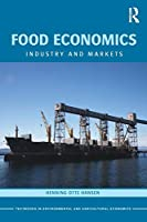Food Economics (Routledge Textbooks in Environmental and Agricultural Economics)