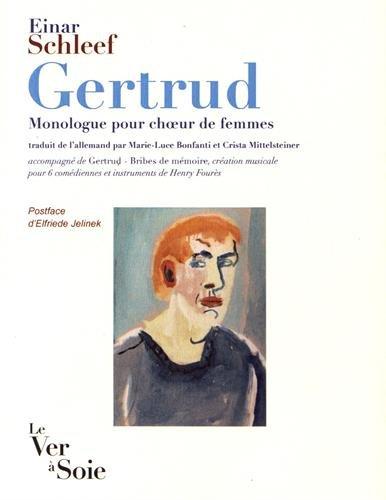 Gertrud : Monologue pour choeur de femmes (1CD audio) (Les Germanophonies)