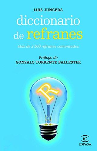 Diccionario de refranes (DICCIONARIOS LEXICOS)