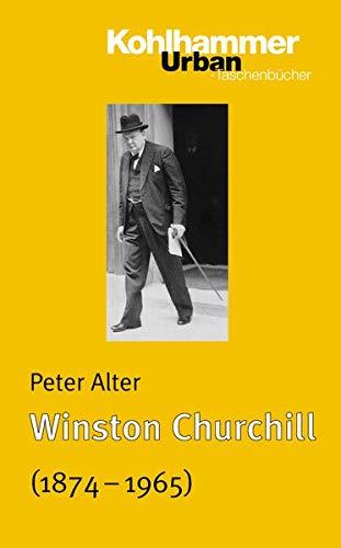 Winston Churchill (1874 - 1965): Leben und Überleben (Urban-Taschenbücher, Band 614)