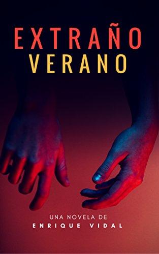 Extraño verano eBook: Vidal, Enrique, Marrón, Elisabeth: Amazon.es ...