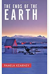 THE ENDS OF THE EARTH Hardcover