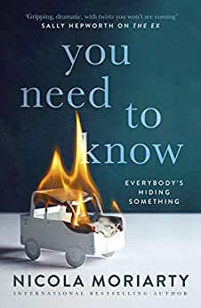 You Need to Know by [Nicola Moriarty]