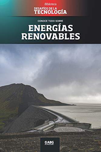 Energías renovables: La central hidroeléctrica de Kárahnjúkar: 18 (Desafíos de la Ingeniería: los principios de la Ingeniería y sus más increíbles logros.)