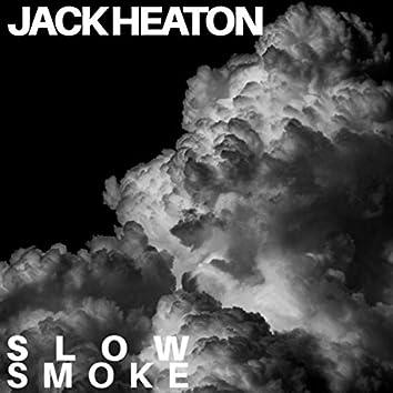 Slow Smoke