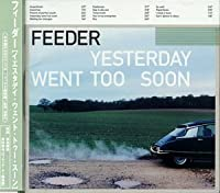 Yesterday Went Too Soon by Feeder (1999-07-16)