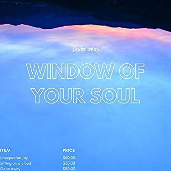 Window of your soul