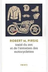 Traité du zen et de l'entretien des motocyclettes Poche