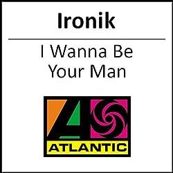 I Wanna Be Your Man [Import]