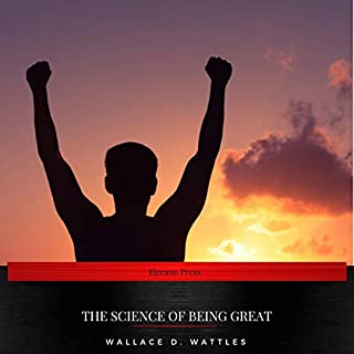 The Science of Being Great                   By:                                                                                                                                 Wallace D. Wattles                               Narrated by:                                                                                                                                 Sarah Jane Barry                      Length: 2 hrs and 16 mins     1 rating     Overall 5.0