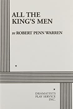 All the King's Men: A Play 0394405021 Book Cover