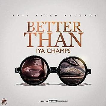 Better Than