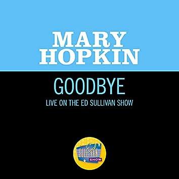 Goodbye (Live On The Ed Sullivan Show, May 25, 1969)