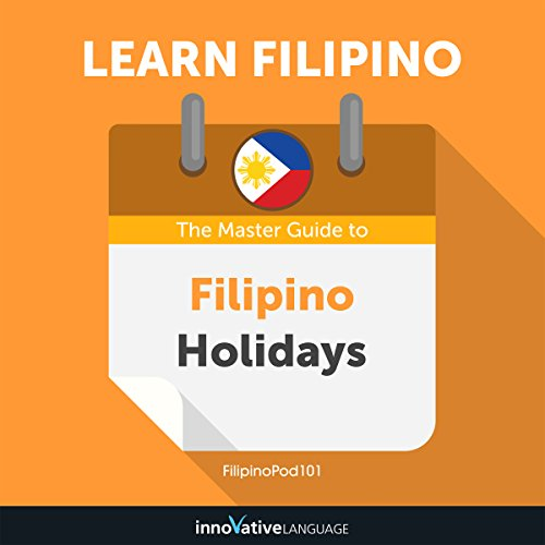 Learn Filipino: The Master Guide to Filipino Holidays for Beginners cover art