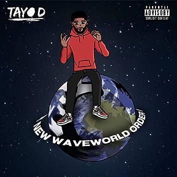 New Waveworld Order