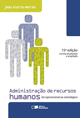 Administração de recursos humanos: Do operacional ao estratégico