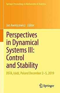 Perspectives in Dynamical Systems III: Control and Stability: DSTA, Łódź, Poland December 2–5, 2019 (Springer Proceedings ...