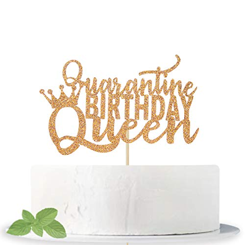 Gold Glitter Quarantine Birthday Queen Cake Topper, Funny Gift Idea for Women/Her/21st/40th/30th - Happy Birthday Party Decoration, Social Distancing Photo props