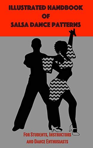 Illustrated Handbook of Salsa Dance: Patterns (English Edition)