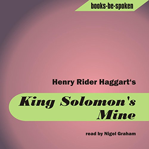 King Solomon's Mines                   By:                                                                                                                                 Henry Rider Haggard                               Narrated by:                                                                                                                                 Nigel Graham                      Length: 7 hrs and 50 mins     Not rated yet     Overall 0.0