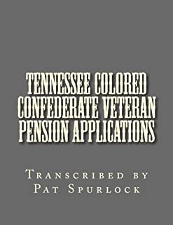 Tennessee Colored Confederate Veteran Pension Applications