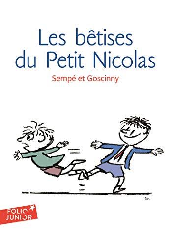 Les histoires inédites du Petit Nicolas - 1 Les bêtises du Petit Nicolas