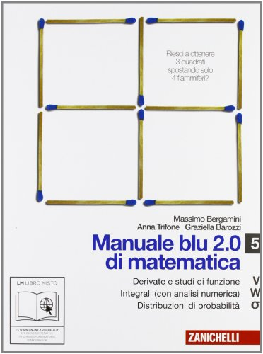 Manuale blu 2.0 di matematica. Vol. V-W-Sigma. Per le Scuole superiori. Con espansione online