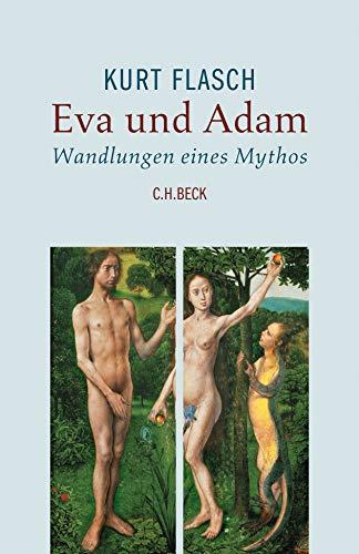 Eva und Adam: Wandlungen eines Mythos