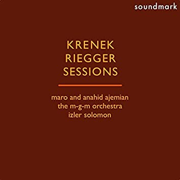 Ernst Krenek: Double Concerto - Wallingford Riegger: Sonatina - Roger Sessions: From My Diary