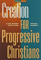 Creation for Progressive Christians