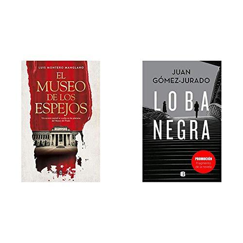 El museo de los espejos (EXITOS)+Promoción fragmento de la novela Loba Negra (No venal)
