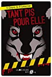 TANT PIS POUR ELLE (ENCRAGE)