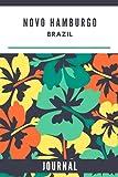 Novo Hamburgo Brazil: Journal