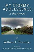My Stormy Adolescence: A True Account