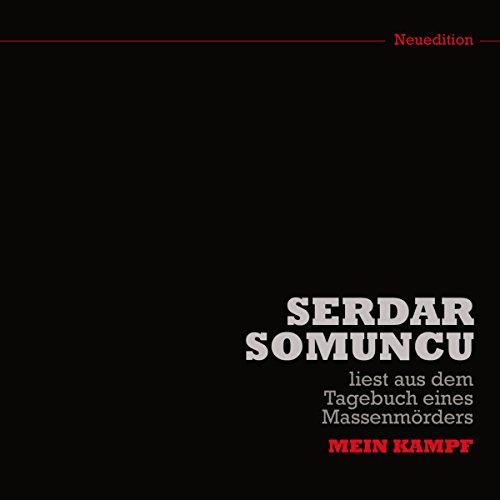 Serdar Somuncu liest aus dem Tagebuch eines Massenmörders Titelbild