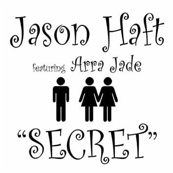 Secret (feat. Arra Jade)