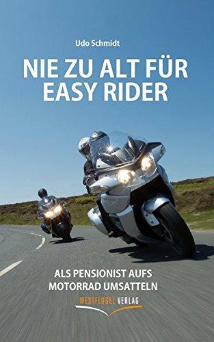 Nie zu alt für Easy Rider: Als Pensionist aufs Motorrad umsatteln