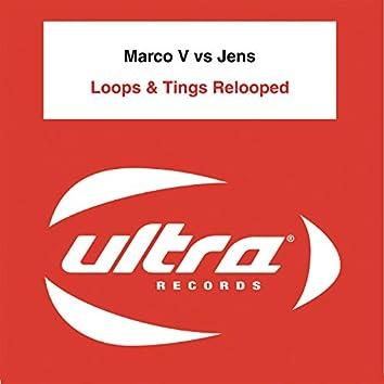 Loops & Tings Relooped