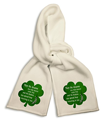 White Winter Scarf - Irish Blessing Prayer May the Dreams You Hold Dearest Come True Green Shamrock