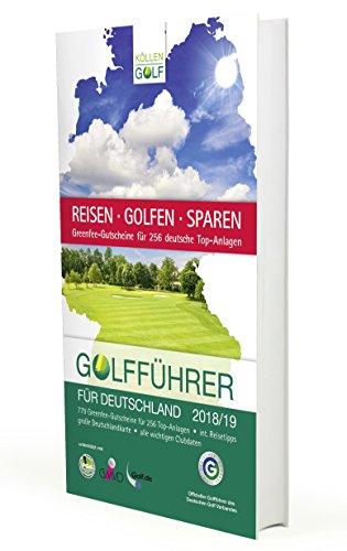 Golfführer für Deutschland 2018/19: Offizieller Golfführer des Deutschen Golf Verbandes (DGV)