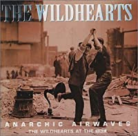 Anarchic Airways (Ltd Tin) by Wildhearts