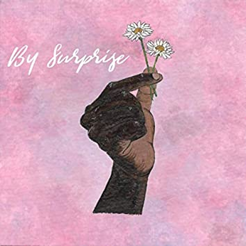 By Surprise (feat. Dr. Gary Onady)