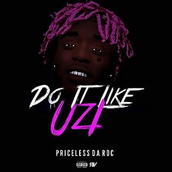 Do It Like Uzi (Lil Uzi Vert Challenge)